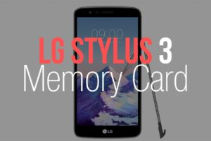 Best MicroSD Card for the LG Stylo 3